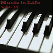 Music Is Life, Vol. 2 by Various Artists