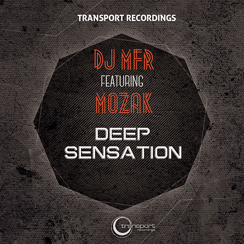 Deep Sensation by DJ MFR