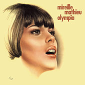 Live Olympia 67 / 69 by Mireille Mathieu
