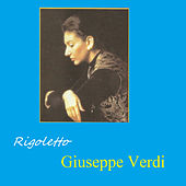 Rigoletto - Giuseppe Verdi by Various Artists