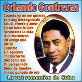 La Voz Romantica de Cuba by Orlando Contreras