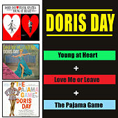 Young at Heart + Love Me or Leave Me + the Pajama Game (Bonus Track Version) by Doris Day