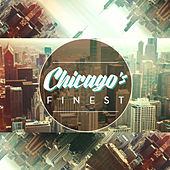 Chicago's Finest by Various Artists