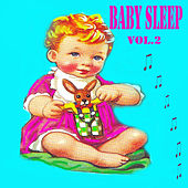 Baby Sleep, Vol. 2 by Various Artists