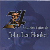 24 Grandes Exitos De John Lee Hooker by John Lee Hooker