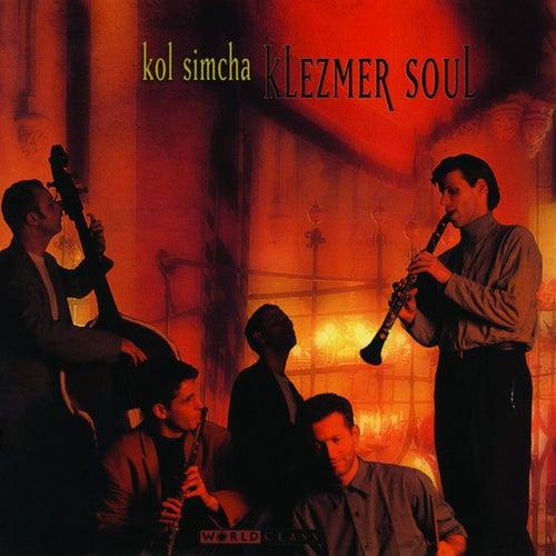 Klezmer Soul by Kol Simcha