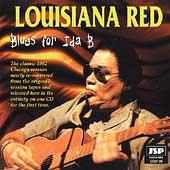 Blues For Ida B by Louisiana Red