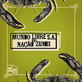 Mundo Livre S.A. Vs Nação Zumbi by Various Artists