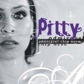Admirável Chip Novo by Pitty