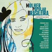 Mulher Popular Brasileira - Releituras by Various Artists