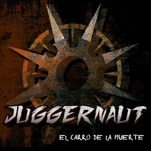El Carro de la Muerte by Juggernaut