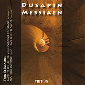 Pascal Dusapin: Trio Rombach - Olivier Messiaen: Quatuor pour la fin du temps by Various Artists