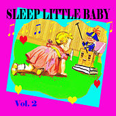 Sleep Little Baby, Vol. 2 by Various Artists