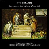 Telemann: Ouverture-suite & Concerti pour Darmstadt by Various Artists