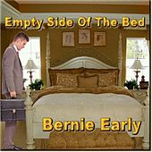 The Empty Side of the Bed by Bernie Early