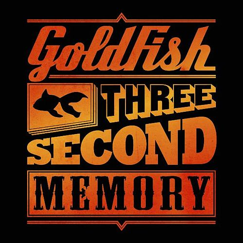 Three Second Memory (Deluxe) by Goldfish