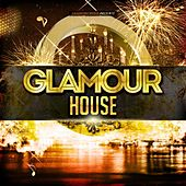 Glamour House by Various Artists