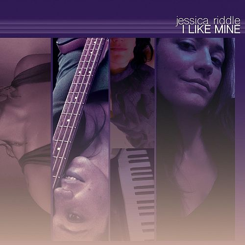 I Like Mine by Jessica Riddle