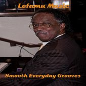 Smooth Everyday Grooves by Lefamu