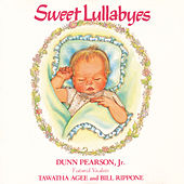 Sweet Lullabyes by Dunn Pearson  Jr.