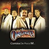 Corridos de Poca M by Los Originales De San Juan
