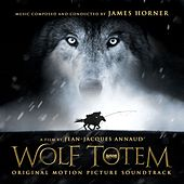 Wolf Totem (Original Soundtrack Album) by James Horner