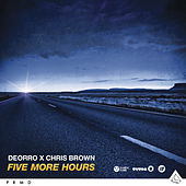 Five More Hours by Deorro