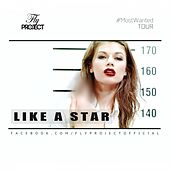 Like a Star (Remixes) by Fly Project