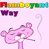 Flamboyant Way, Vol.2 von Various Artists