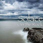 On the Rock by Solace