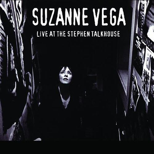 Live at the Stephen Talkhouse by Suzanne Vega