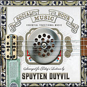 The Social Music Hour, Vol. 1 by Spuyten Duyvil