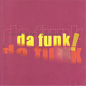 Da Funk! von Various Artists