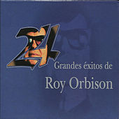 24 Grandes Exitos De Roy Orbison by Roy Orbison