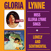 Miss Gloria Lynne Sings + Lonely and Sentimental by Gloria Lynne