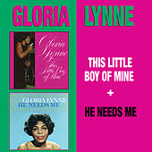 This Little Boy of Mine + He Needs Me by Gloria Lynne