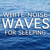 White Noise Waves For Sleeping by Various Artists