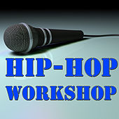 Hip Hop Workshop by Various Artists