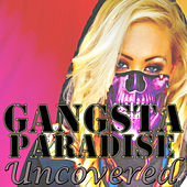 Gangsta Paradise Uncovered by Various Artists