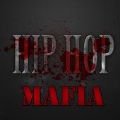 Hip Hop Mafia by Various Artists