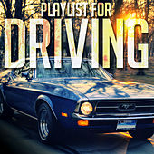 Playlist for Driving by Various Artists