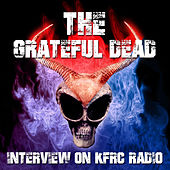 The Grateful Dead - Interview on Kfrc Radio by Grateful Dead