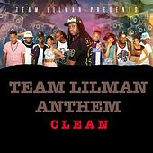 Team Lilman Anthem by DJ Lilman