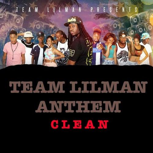 Team Lilman Anthem by DJ Lilman