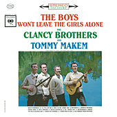 The Boys Won't Leave The Girls Alone by Tommy Makem
