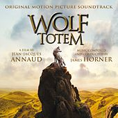 Wolf Totem (Jean-Jacques Annaud's Original Motion Picture Soundtrack) von James Horner