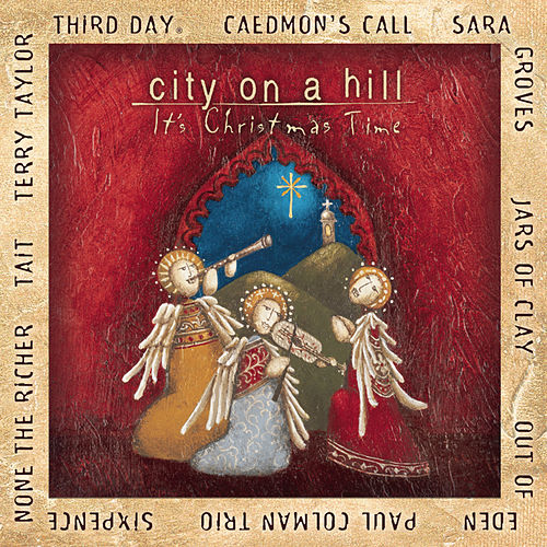 City On A Hill: It's Christmas Time by Various Artists
