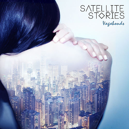 Vagabonds by Satellite Stories