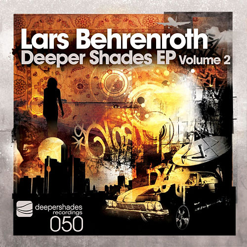 Deeper Shades EP, Vol. 2 by Lars Behrenroth