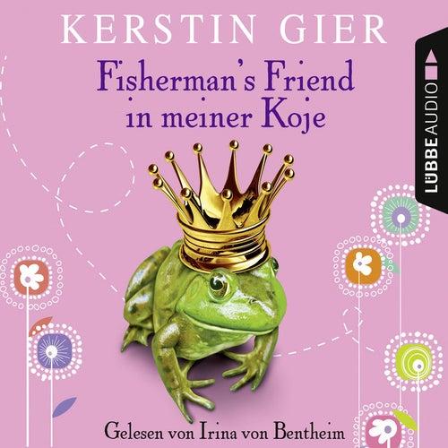 Fisherman's Friend in meiner Koje von Kerstin Gier